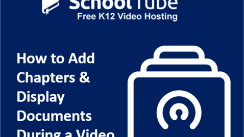 Thumbnail for entry How to Add Chapters and Display Documents in a Video
