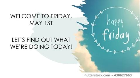 Thumbnail for entry Morning Message Friday, May 1st.webm