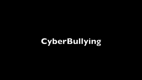 Thumbnail for entry Cyberbullying PSA