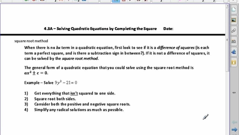 Thumbnail for entry 4.3A Solving Quad Eq'n by Completing the Square