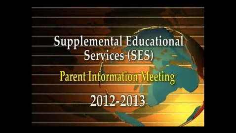 Thumbnail for entry SES 12-13 SAUSD (English)