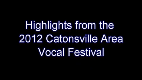 Thumbnail for entry Highlights from the Area Vocal Festival - Catonsville Middle Festival Choir and Girl's Choir