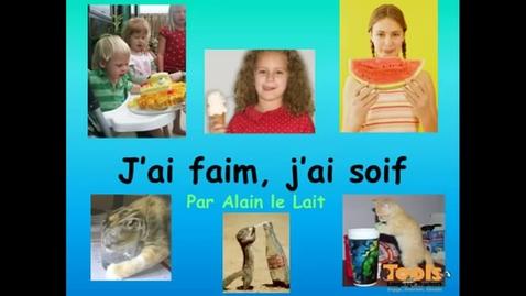 Thumbnail for entry J'ai faim, j'ai soif