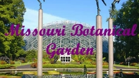 Thumbnail for entry St. Louis Missouri Botanical Gardens by AK