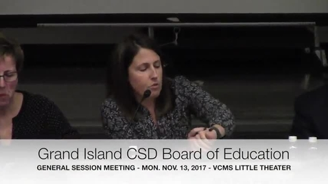 Thumbnail for entry Grand Island CSD Board of Education 11-13-2017 Meeting