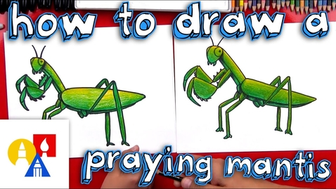 Thumbnail for entry How To Draw A Praying Mantis