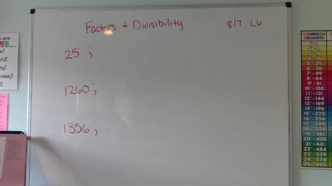 Thumbnail for entry Lesson 6 - Factors & Divisibility