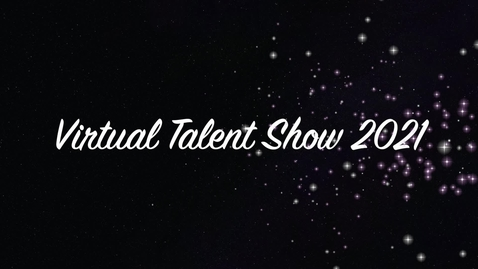 Thumbnail for entry Kaegebein Virtual Talent Show 2021