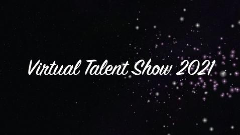 Thumbnail for entry Kaegebein Virtual Talent Show 2021