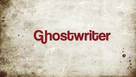 Thumbnail for entry Ghostwriter