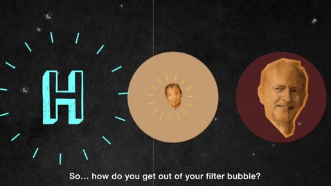 Thumbnail for entry How can you burst your filter bubble? - BBC Trending