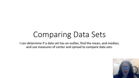 Thumbnail for entry 11.2 Comparing Data Sets