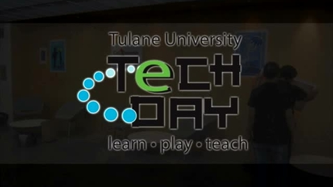 Thumbnail for entry Tulane Tech Day 2010
