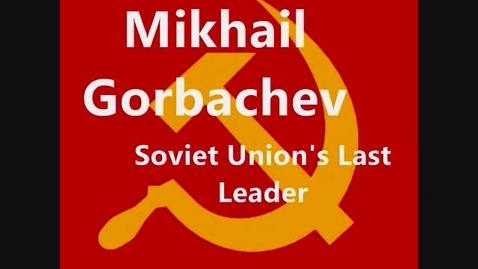 Thumbnail for entry Mikhail Gorbachev