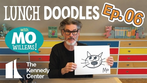 Thumbnail for entry LUNCH DOODLES with Mo Willems! Episode 06