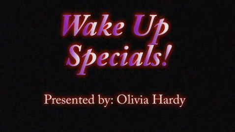 Thumbnail for entry Wake Up Specials