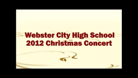 Thumbnail for entry WCHS Christmas Concert 2012