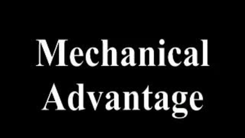 Thumbnail for entry Mechanical Advantage - Pulleys