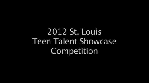 Thumbnail for entry Behind the Scenes of St. Louis Teen Talent Showcase