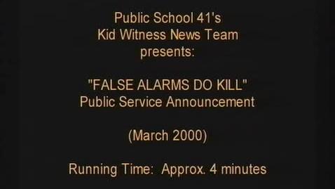 "Thumbnail for entry (2000) KWN ""False Alarms Do Kill"""