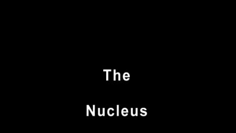 Thumbnail for entry Nucleus Music Video