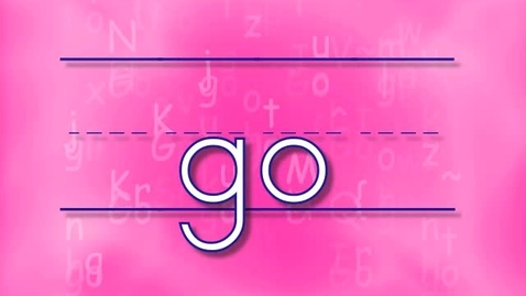 Thumbnail for entry Preschool Sight Words - Go song