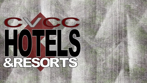 Thumbnail for entry CVCC Hotels and Resorts