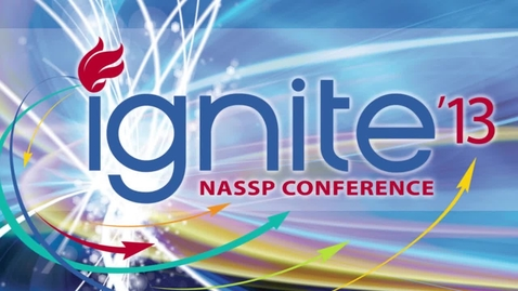 Thumbnail for entry Ignite: 2013 NASSP Conference Montage