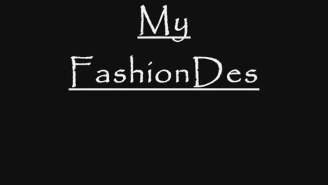 Thumbnail for entry My FashionDesigns 2006/2007
