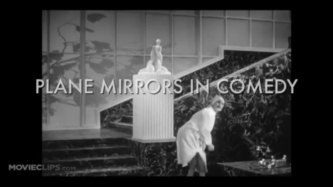 Thumbnail for entry plane mirrors in comedy