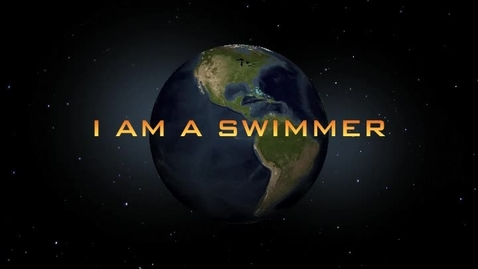 Thumbnail for entry I Am A Swimmer