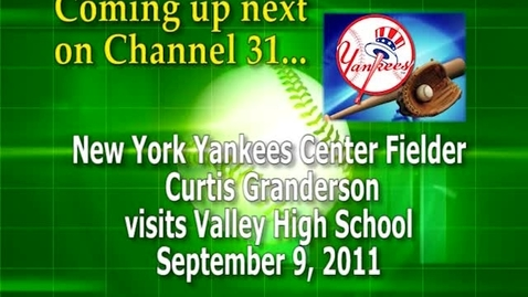 Thumbnail for entry NY Yankee Curtis Granderson at Santa Ana Valley H.S.