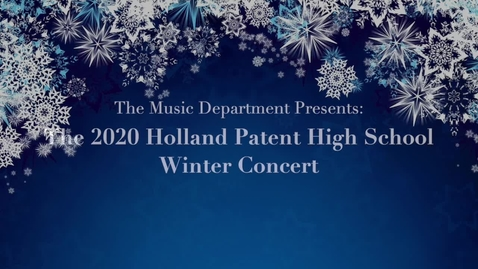 Thumbnail for entry Holland Patent HS Winter 2020-21 Concert