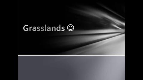 Thumbnail for entry Grasslands