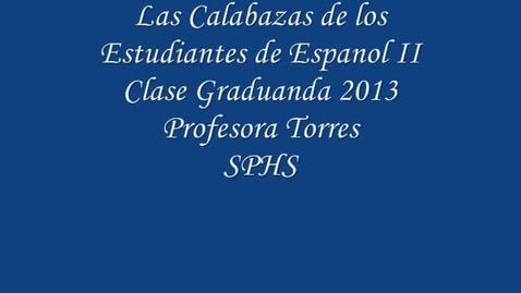 Thumbnail for entry Las Calabazas de Espanol 2