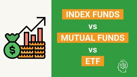 Thumbnail for entry Index Funds vs Mutual Funds vs ETF - Which is Right for You?
