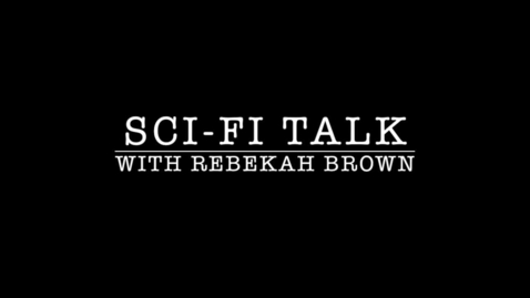 Thumbnail for entry Sci-Fi Talk: Mandela Effect