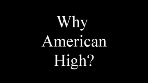 Thumbnail for entry Why American High School?