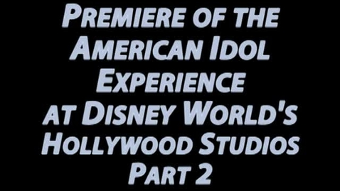 Thumbnail for entry Damon Weaver at the Premiere of the American Idol Experience at Disney's Holywood Studios: Part 2