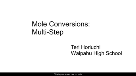 Thumbnail for entry Mole Conversions Multi Step 2021