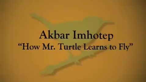 Thumbnail for entry Akbar Imhotep - Brer Terrapin Learns to Fly