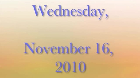 Thumbnail for entry Tuesday, November 16, 2010