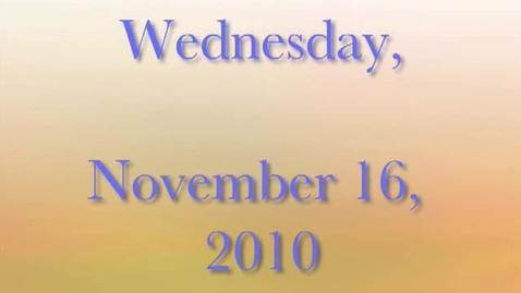 Thumbnail for entry Tuesday, November 16, 2010