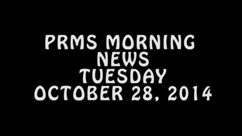 Thumbnail for entry PRMS Morning News - October 278, 2014
