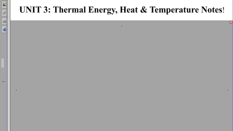 Thumbnail for entry Thermal Energy, Temperature and Heat Notes