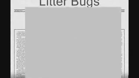 Thumbnail for entry Litter Bugs