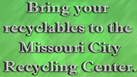 Thumbnail for entry Missouri City Recycling Drop-off Center