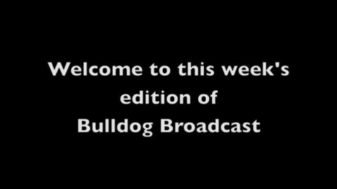 Thumbnail for entry Bulldog Broadcast 10 APR 2012