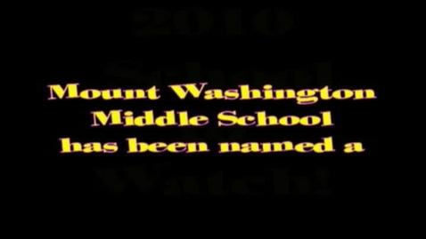 Thumbnail for entry 2010 Mt. Washington Middle School