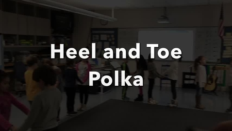 Thumbnail for entry Heel and Toe Polka